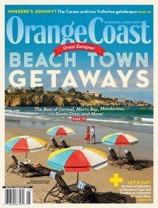 Orange Coast Magazine May 2015 - Beach Town Getaways