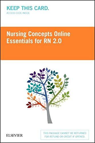 Nursing Concepts Online Essentials For Rn 2 0  Access Card   2E