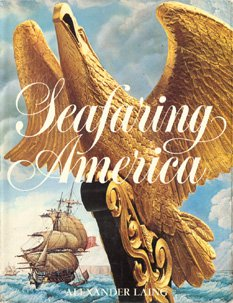 The American Heritage History of Seafaring America,