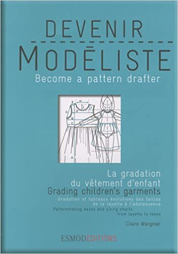 Lataa kirjoja ipad miniiin Children's Garments Grading (Become a Pattern Drafter Series) (English and French Edition) by Claire Wargnier 2909617211 PDF