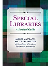 Special Libraries: A Survival Guide