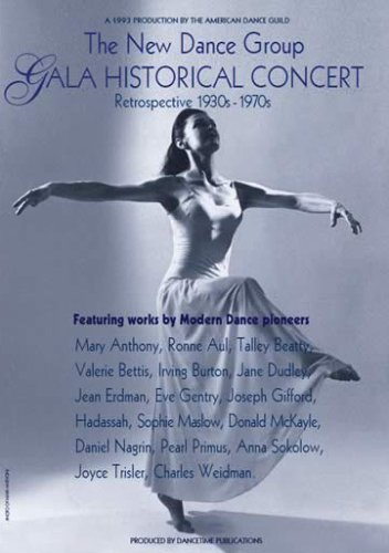 THE NEW DANCE GROUP GALA HISTORICAL CONCERT: Retrospective 1930s -1970s by Dancetime Publications