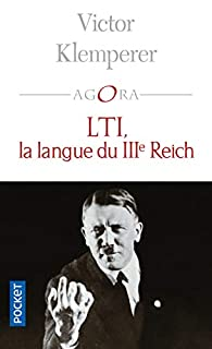 LTI, la langue du IIIe Reich