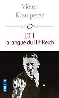 LTI, la langue du IIIe Reich, Klemperer, Victor