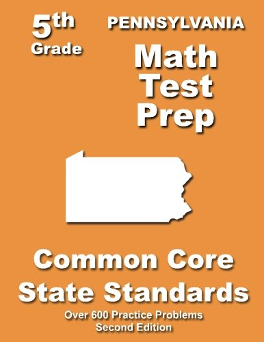 Pennsylvania 5th Grade Math Test Prep: Common Core Learning Standards