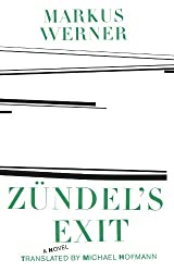Zundel's Exit (Swiss Literature)