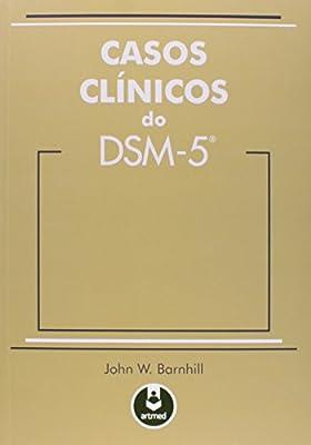 Casos Clínicos do DSM-5 by Artmed