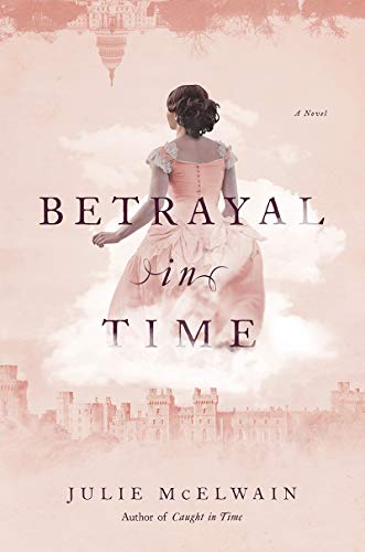 Image of Betrayal in Time: A Novel (Kendra Donovan Mysteries)