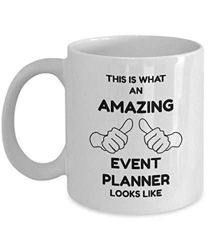 Event Planner Mug - This Is What An Amazing Event Planner Looks Like - 11oz Ceramic White Novelty Coffee Mug
