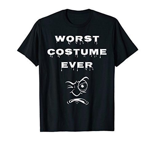 Worst Costume Ever | Funny Halloween T-Shirt -