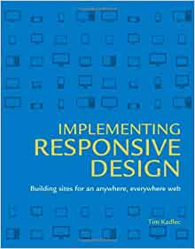 Implementing Responsive Design Book