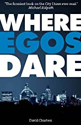 Where Egos Dare (Dave Hart 4)