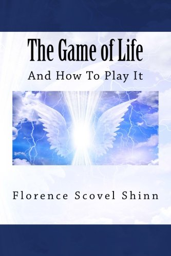 Read Online The Game of Life: And How To Play It ebook