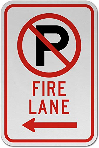 Traffic Signs - No Parking Fire Lane (Left Arrow) Sign 12 x 8 Aluminum Metal Sign Street Weather Approved Sign 0.04 Thickness
