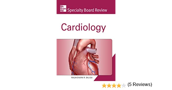 Amazon mcgraw hill specialty board review cardiology ebook amazon mcgraw hill specialty board review cardiology ebook ragavendra r baliga kindle store fandeluxe Image collections