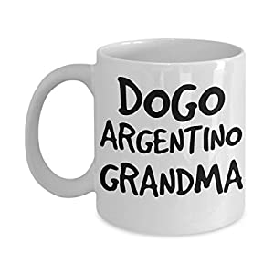 Dogo Argentino Grandma Mug - White 11oz Ceramic Tea Coffee Cup - Perfect For Travel And Gifts 12
