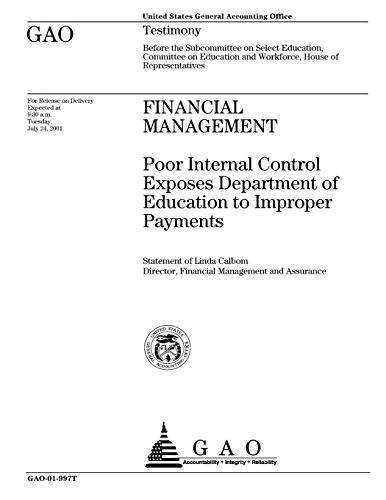 Financial Management: Poor Internal Control Exposes Department of Education to Improper Payments