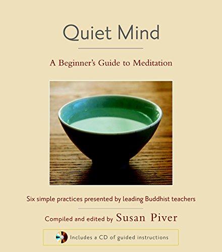 Quiet Mind: A Beginner's Guide to Meditation (The Healing Power Of Mind Tulku Thondup)