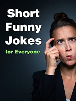Short Funny Jokes for Everyone by [Wilson, Jimmy]