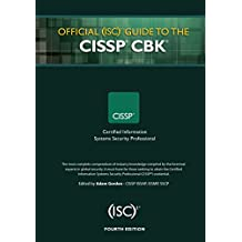 Official (ISC)2 Guide to the CISSP CBK, Fourth Edition ((ISC)2 Press)