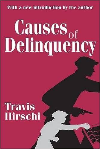 amazon causes of delinquency travis hirschi criminology