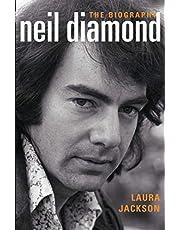Neil Diamond the Biography