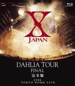X JAPAN DAHLIA TOUR FINAL 完全版 [Blu-ray] B00EZKA1AK