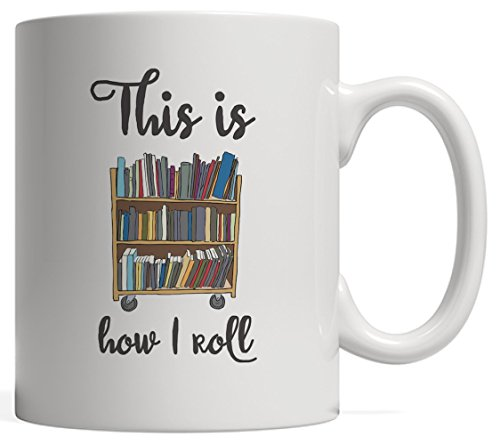 This Is How I Roll Mug by Unknown