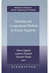 Modeling and Computational Methods for Kinetic Equations Hardcover
