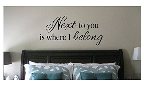 Price comparison product image Next to You is Where I Belong - Love Vinyl Wall Decal Sign (Black, 22 inch wide x 11 inch tall)
