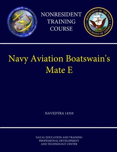 Download Navy Aviation Boatswain's Mate E - Navedtra 14310 (Nonresident Training Course) ebook