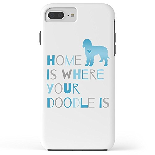 Doodle Garden - Roses Garden Phone Case Protectivedesign Cell Case Home Is Where Your Doodle Is, Art For The Labradoodle Or Goldendoodle Dog Lover Tough Case for iPhone 7 Plus