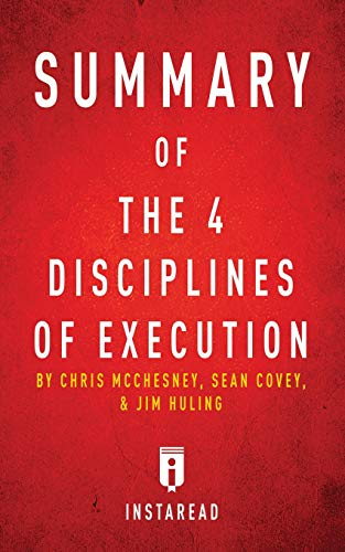 Pdf Teen Summary of The 4 Disciplines of Execution: by Chris McChesney, Sean Covey, and Jim Huling | Includes Analysis