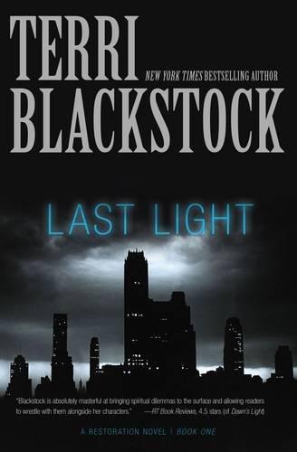 Last Light (A Restoration Novel)