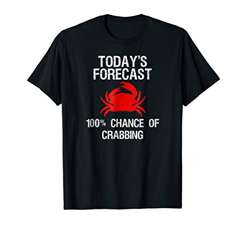 Crabbing T-Shirt - Funny Crab Hunter Today