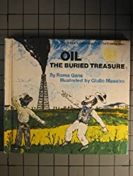 Oil, the Buried Treasure