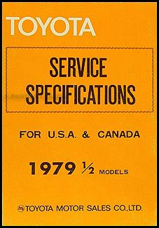 1979-1979.5 Toyota Supra Service Specs Manual Original No. 98332