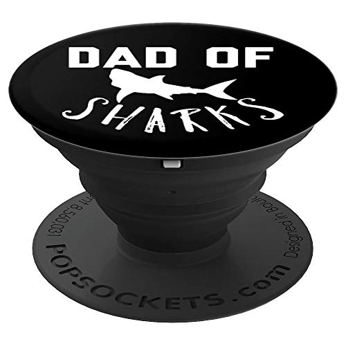 Dad of Sharks Funny Joke Saying Gadget Stocking Stuffer - PopSockets Grip and Stand for Phones and Tablets