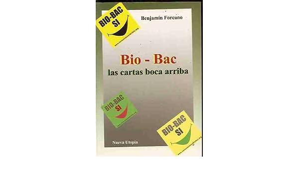 Bio-Bac - Las Cartas Boca Arriba: Amazon.es: Benjamin ...