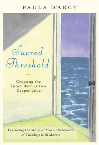 Sacred Threshold: Crossing the Inner Barrier to a Deeper Love PDF