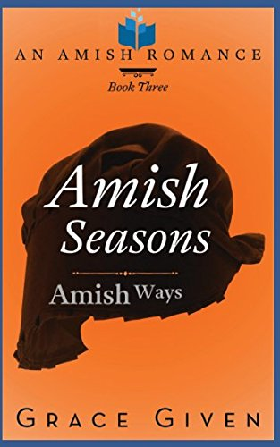 Books : Amish Seasons: An Amish Romance (Amish Ways)