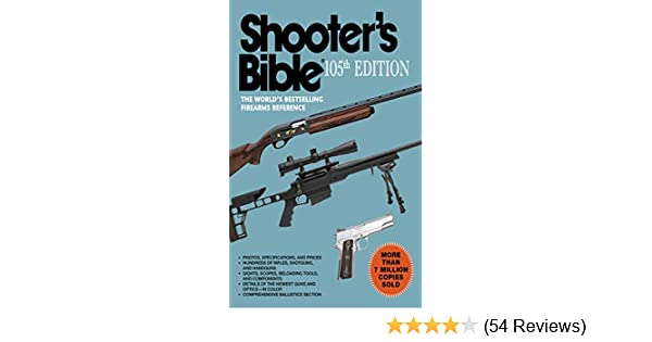 Amazon Shooters Bible 105th Edition The Worlds Bestselling