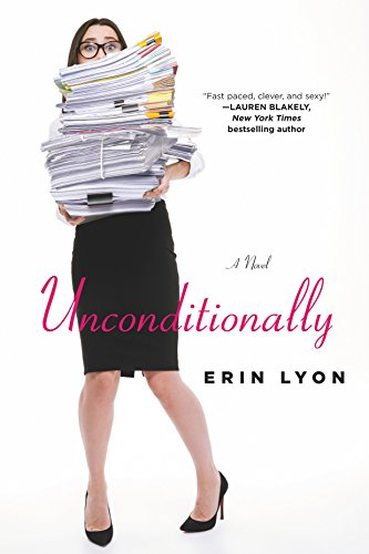Unconditionally: A Novel