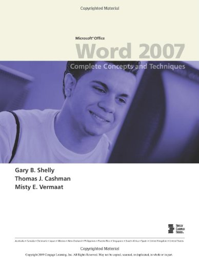 Microsoft Office Word 2007: Complete Concepts and Techniques (Available Titles Skills Assessment Manager (SAM) - Office