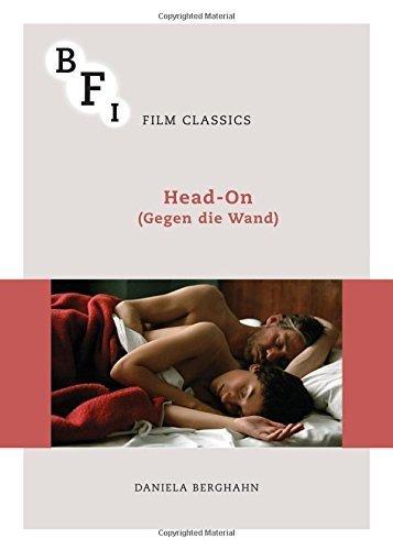 Head-On (Gegen die Wand) (BFI Film Classics) by Daniela Berghahn (2015-05-29)