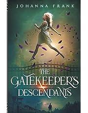The Gatekeeper's Descendants