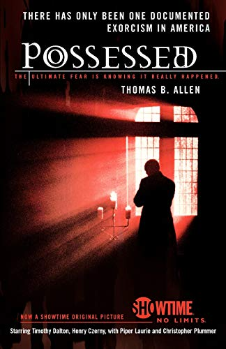 Possessed (Possessed The True Story Of An Exorcism)