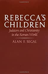 Rebecca's Children: Judaism and Christianity in the Roman World