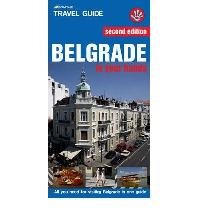 Belgrade in Your Hands: All You Need for Visiting Belgrade in One Guide (Paperback) - Common pdf