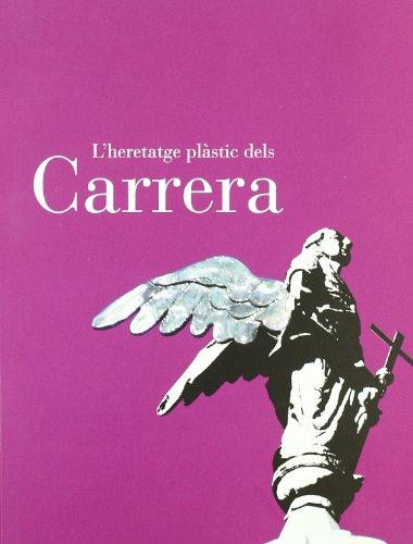 Descargar Libro Heretatge Plàstic Dels Carrera/l' Joan Carrera Pedrol